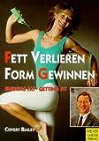 Fett verlieren, Form gewinnen. (3891243537) by Covert Bailey
