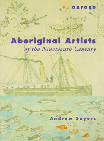 Aboriginal Artists of the Nineteenth Century