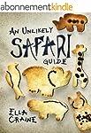 An Unlikely Safari Guide (English Edi...