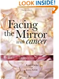 Facing The Mirror With Cancer: A Guide To Using Makeup To Make A Difference