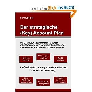 eBook Cover für  Der strategische Key Account Plan Wie Sie im Key Account Management Kundenentwicklungspl xE4 ne f xFC r Ihre wichtigen Schl xFC sselkunden professionell erstellen und gewinnbringend einsetzen