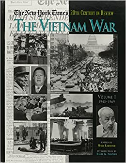 The New York Times Twentieth Century in Review: The Vietnam War