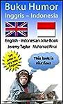 Buku Humor Inggris - Indonesia: Engli...
