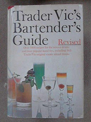 Trader Vic's Bartender's Guide