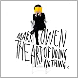 Art of Doing Nothing by Mark Owen