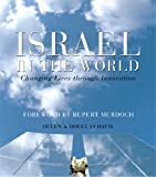 Israel in the World: Changing Lives Through Innovation (0297844091) by Davis, Helen
