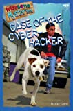 Case of the Cyber-Hacker (Wishbone Mysteries No. 19)