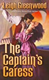 The Captain's Caress (0505526468) by Greenwood, Leigh