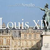 Louis Xiv Musique A Versailles Au Temps Du Roy Soleil