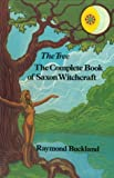 The Tree: The Complete Book of Saxon Witchcraft (0877282587) by Buckland, Raymond