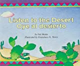 Listen to the Desert/Oye al Desierto (Spanish Edition) (0395672929) by Mora, Francisco