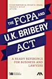 img - for The FCPA and the UK Bribery Act: A Ready Reference for Business and Lawyers book / textbook / text book