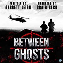 Between Ghosts Audiobook by Garrett Leigh Narrated by Craig Beck