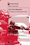 img - for Exit the Dragon: Privatization and State Control in China (Chatham House Papers) book / textbook / text book