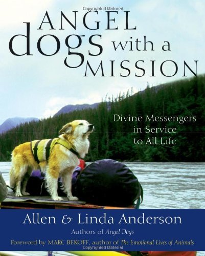 Linda Anderson  Allen Anderson - Angel Dogs with a Mission