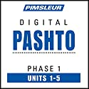 Pashto Phase 1, Unit 01-05: Learn to Speak and Understand Pashto with Pimsleur Language Programs Audiobook by  Pimsleur
