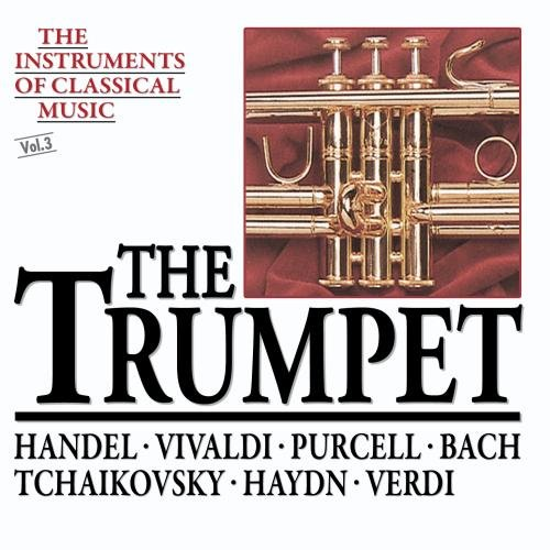 The Instruments Of Classical Music: The Trumpet