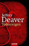 Todesreigen - Jeffery Deaver