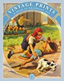 img - for Vintage Prints: A Book of Childhood Art book / textbook / text book