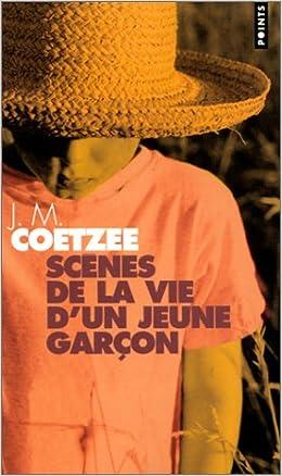 JM Coetzee - Scènes de la vie d'un jeune garçon
