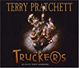 Terry Pratchett Truckers: The First Book of the Nomes (Nomes Trilogy)