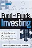 Fund of Funds Investing: A Roadmap to Portfolio Diversification (Wiley Finance)