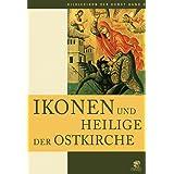 Bildlexikon der Kunst: Ikonen. Meisterwerke der Ostkirche: Bilderlexikon der Kunst Band 9: BD 9