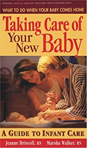 "Cover of ""Taking Care of a New Baby"""