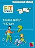 Fit für die Schule - Logisch denken, 4 - Klasse - Werner Zenker