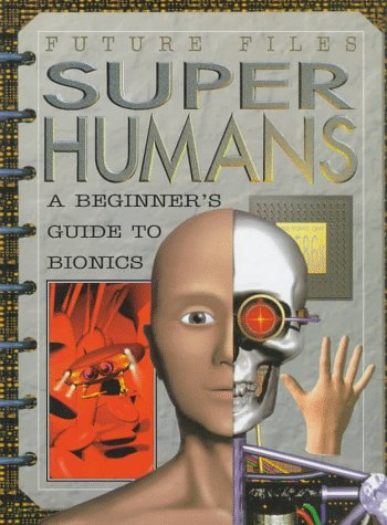 Super Humans (Future Files)