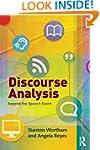 Discourse Analysis beyond the Speech...