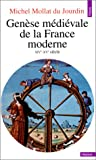 Genese medievale de la France moderne: XIVe-XVe siecle (Points : Histoire) (French Edition)