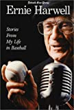 img - for Ernie Harwell : Stories From My Life in Baseball (Honoring a Detroit Legend) book / textbook / text book