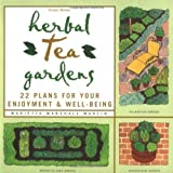 img - for by Marcin, Marietta Marshall Herbal Tea Gardens: 22 Plans for Your Enjoyment & Well-Being (1999) Paperback book / textbook / text book