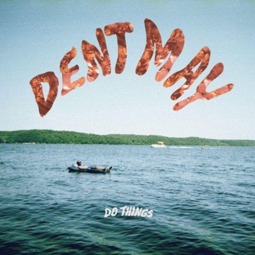 dent-may-do-things