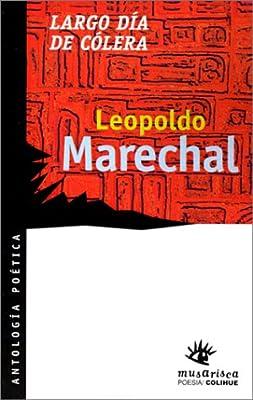 Largo Dia de Colera (Musarisca) (Spanish Edition)