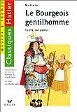 echange, troc Molière, Jean de La Bruyère, Yves Bomati, Danièle Thibaut - Le bourgeois gentilhomme