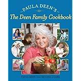 Paula Deen's The Deen Family Cookbook ~ Paula Deen