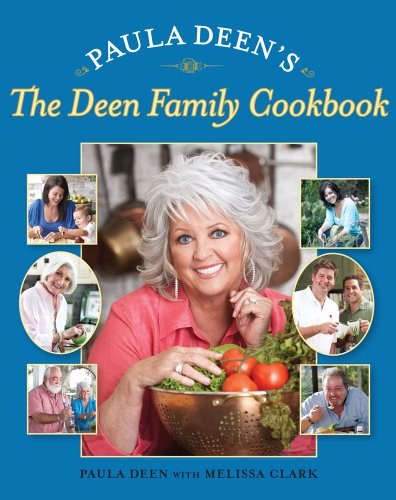 Paula Deen's The Deen Family Cookbook (Dean Family compare prices)