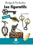 Florilèges de tire-bouchons : Volume 3, Les figuratifs : Maritimes, Evénements, Clefs, Sports, Variations sur le golf