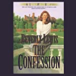 The Confession: The Heritage of Lancaster County, Book 2 (       UNABRIDGED) by Beverly Lewis Narrated by Marguerite Gavin
