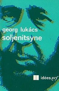 Soljenitsyne par Georg Luk�cs