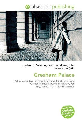gresham-palace-art-nouveau-four-seasons-hotels-and-resorts-zsigmond-quittner-peoples-republic-of-hun