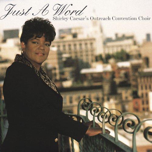 just-a-word-shirley-caesars-outreach-convention-choir