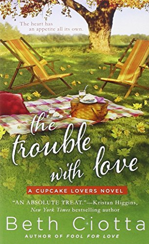 Image of The Trouble with Love: A Cupcake Lovers Novel (The Cupcake Lovers)