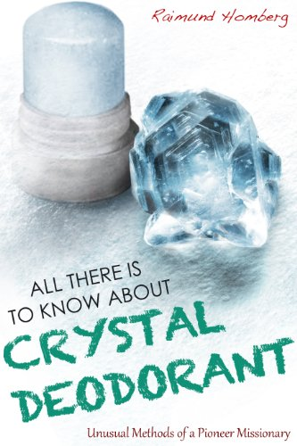 all-there-is-to-know-about-crystal-deodorant-against-the-odds-english-edition