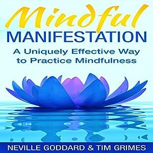 Mindful Manifestation Audiobook