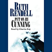 Put on by Cunning | [Ruth Rendell]