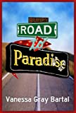 Bumpy Road to Paradise (Paradise, Montana Chronicles)