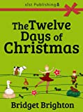 img - for The Twelve Days of Christmas: A Christmas Counting Book book / textbook / text book